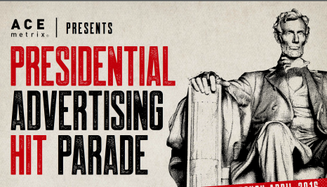 [infographic] Presidential Advertising Hit Parade – April 2016