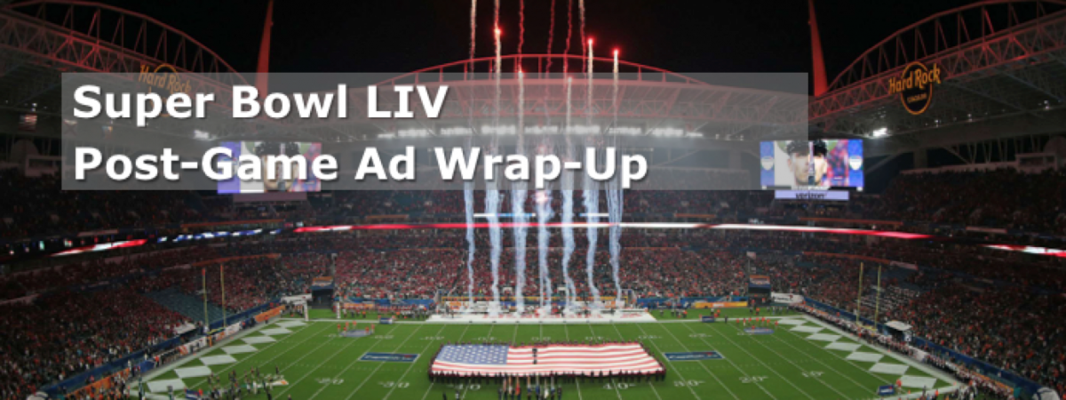 Super Bowl 54 Post-Game Ad Insights