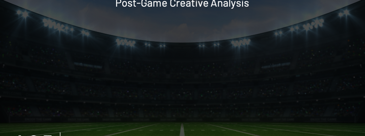 Super Bowl LV Post-Game Creative Analysis